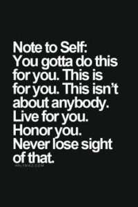 live for yourself